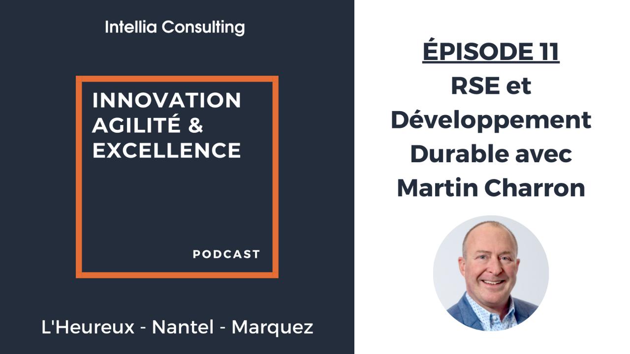 Episode 11: RSE et Développement Durable avec Martin Charron
