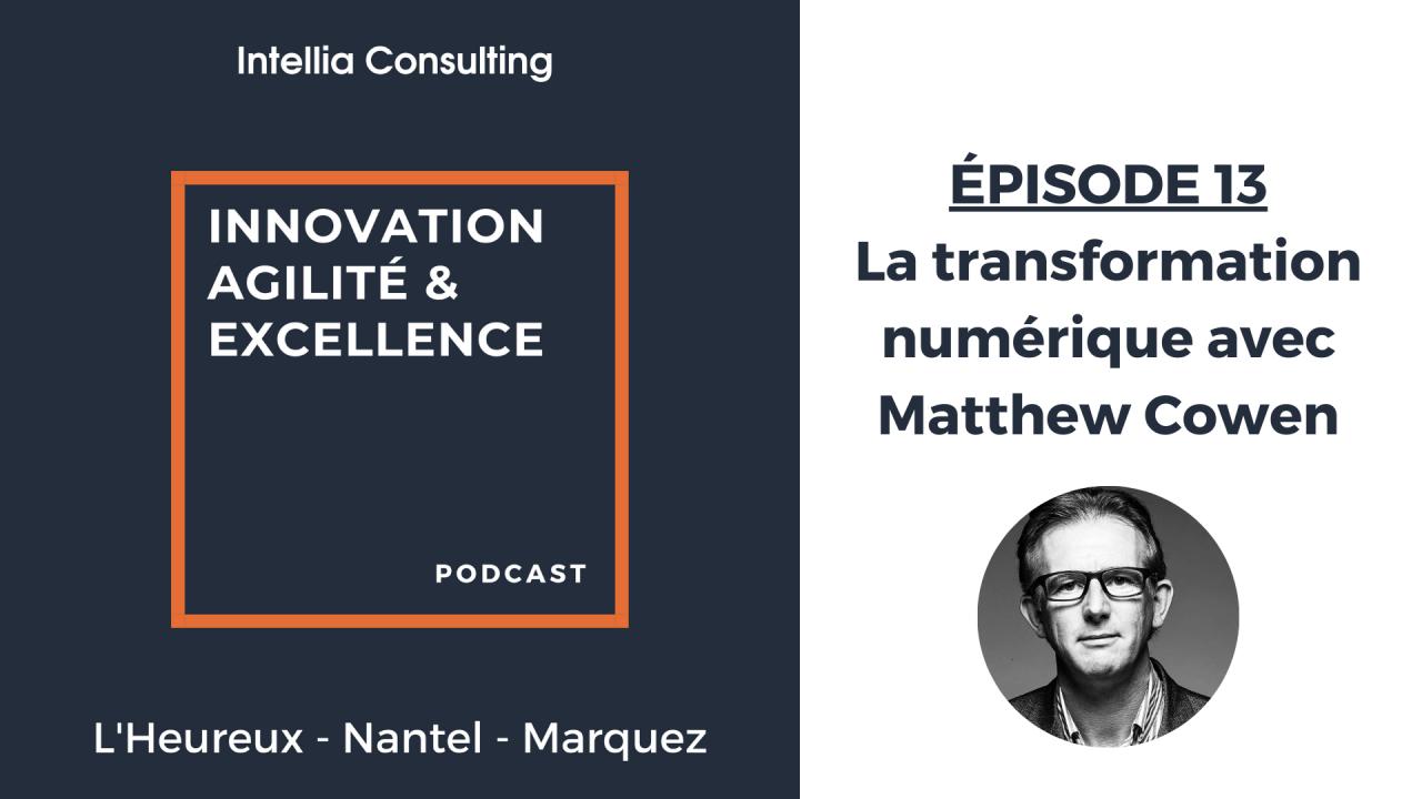 Episode 13: La transformation numérique avec Matthew Cowen