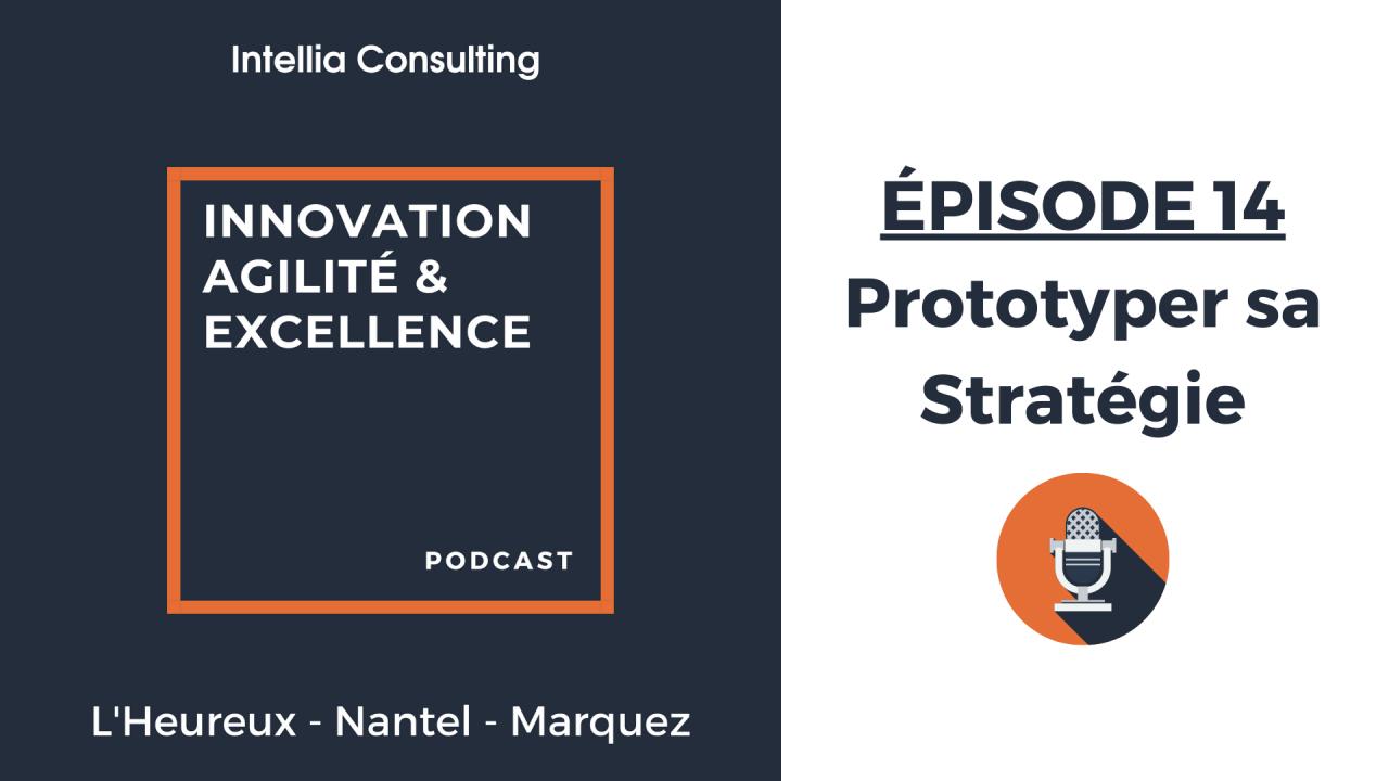 Episode 14: Prototyper sa stratégie