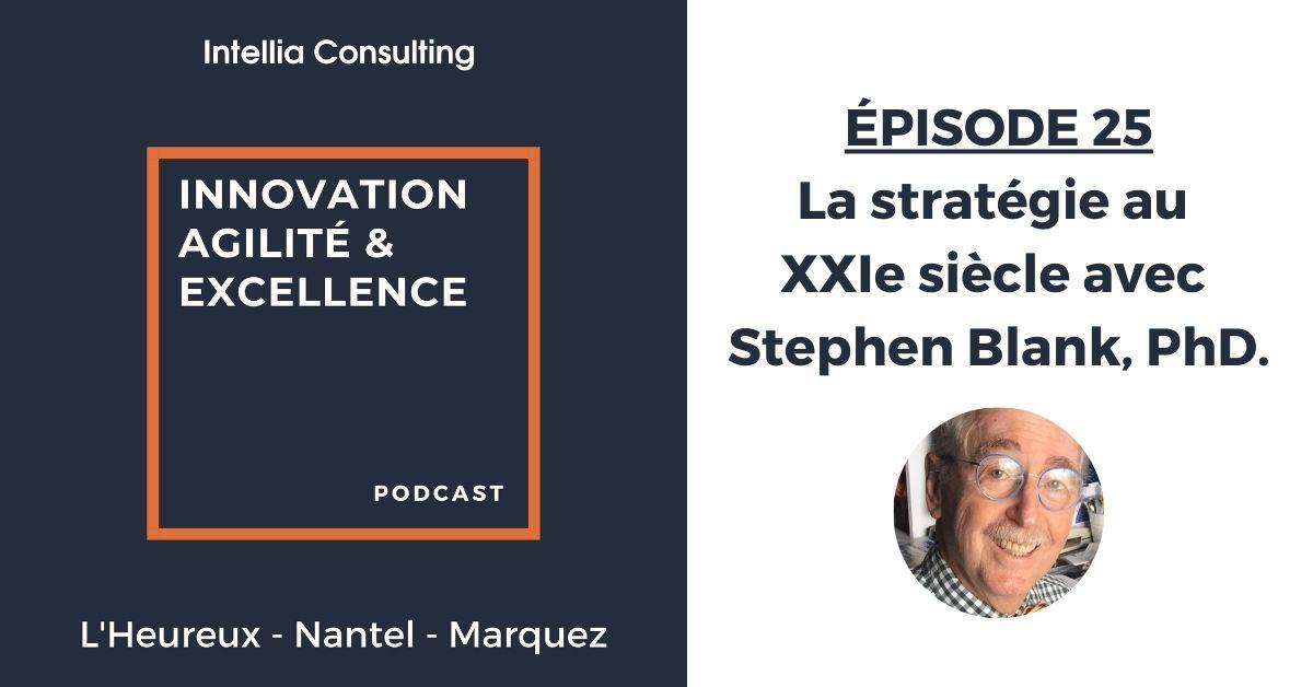 La stratégie au 21e siècle avec Stephen Blank, PhD.